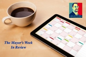 The Mayor week in Review